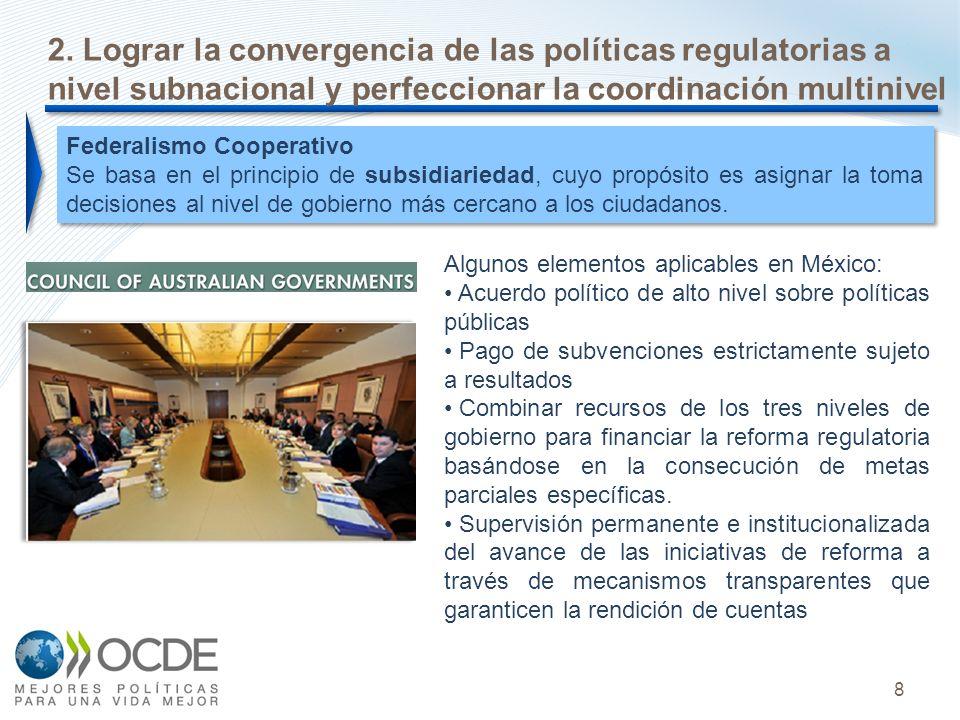 2. Lograr la convergencia de las políticas regulatorias a nivel subnacional y perfeccionar la coordinación multinivel