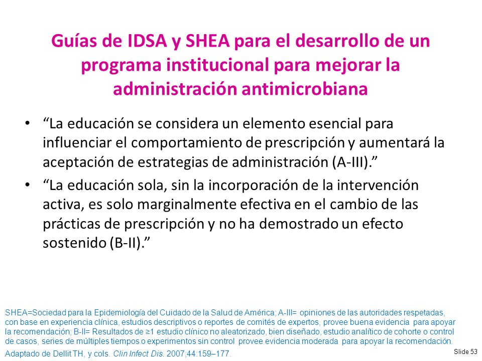NUEVA Guías de IDSA y SHEA para el desarrollo de un programa institucional para mejorar la administración antimicrobiana.