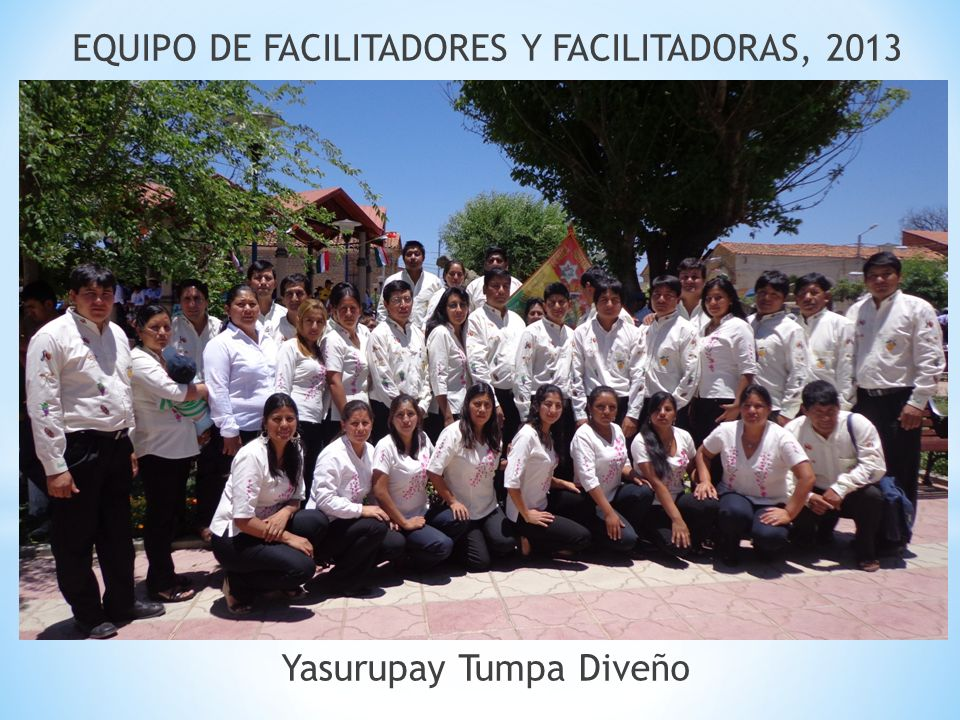EQUIPO DE FACILITADORES Y FACILITADORAS, 2013
