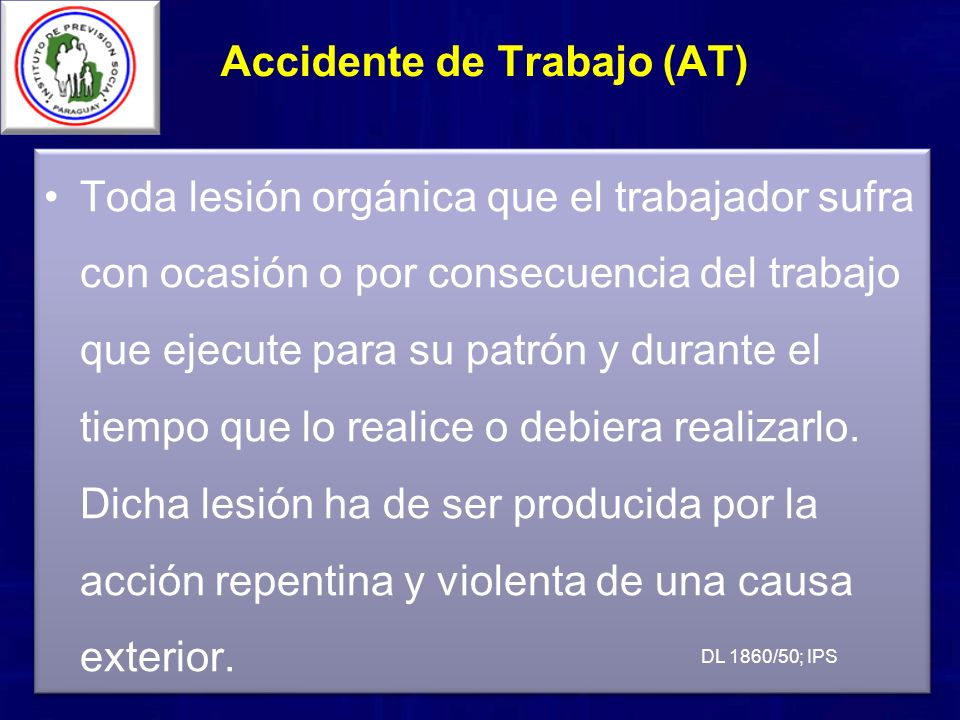 Accidente de Trabajo (AT)