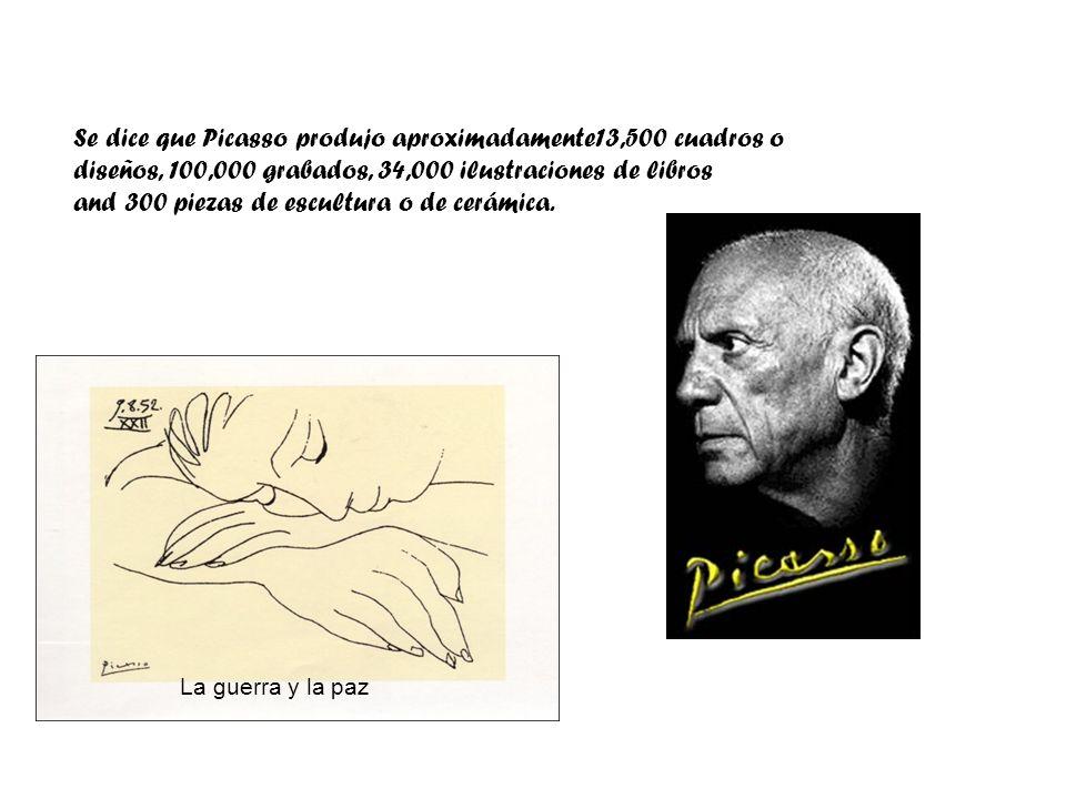 Se dice que Picasso produjo aproximadamente13,500 cuadros o