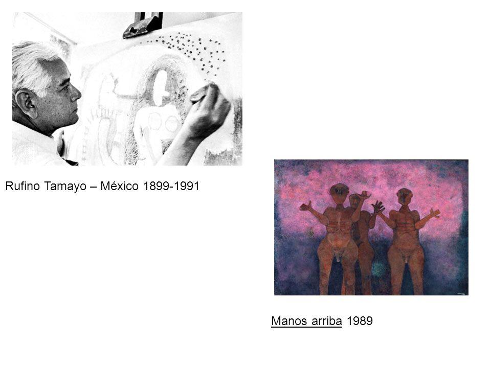 Rufino Tamayo – México 1899-1991