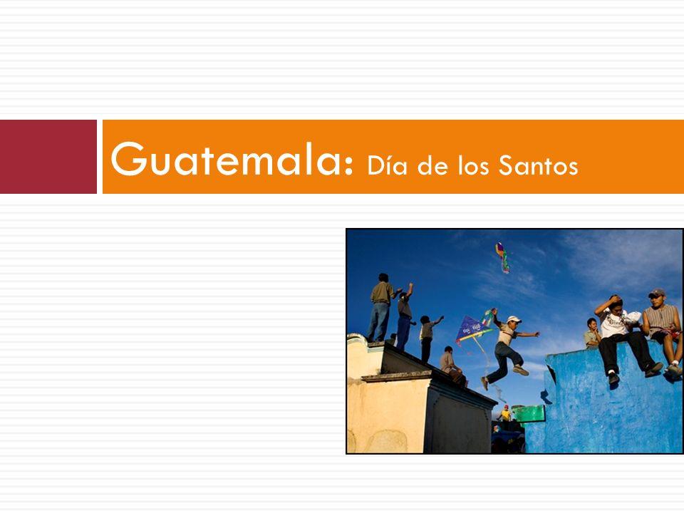 Guatemala: Día de los Santos