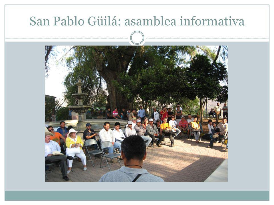 San Pablo Güilá: asamblea informativa