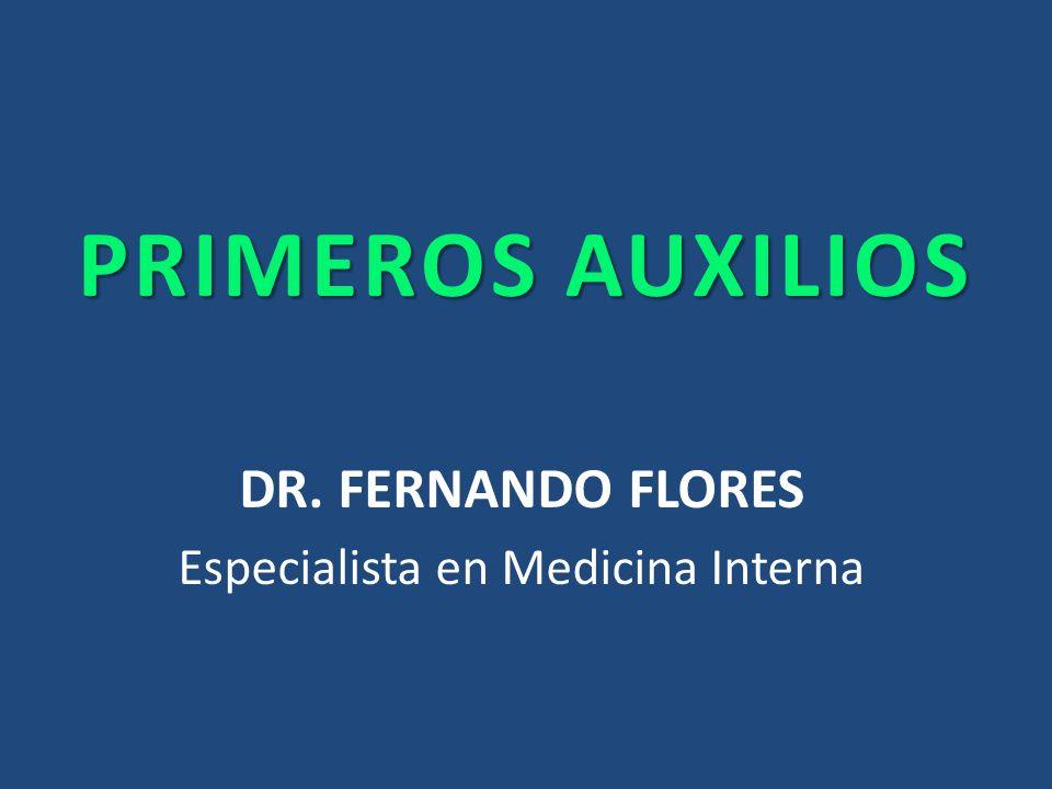DR. FERNANDO FLORES Especialista en Medicina Interna