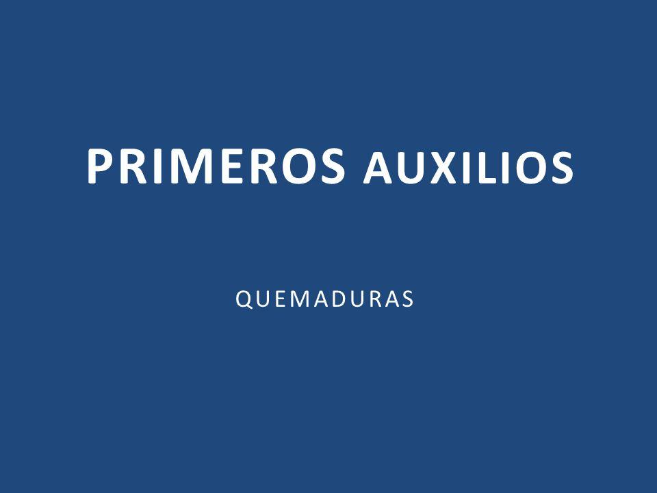 PRIMEROS AUXILIOS QUEMADURAS