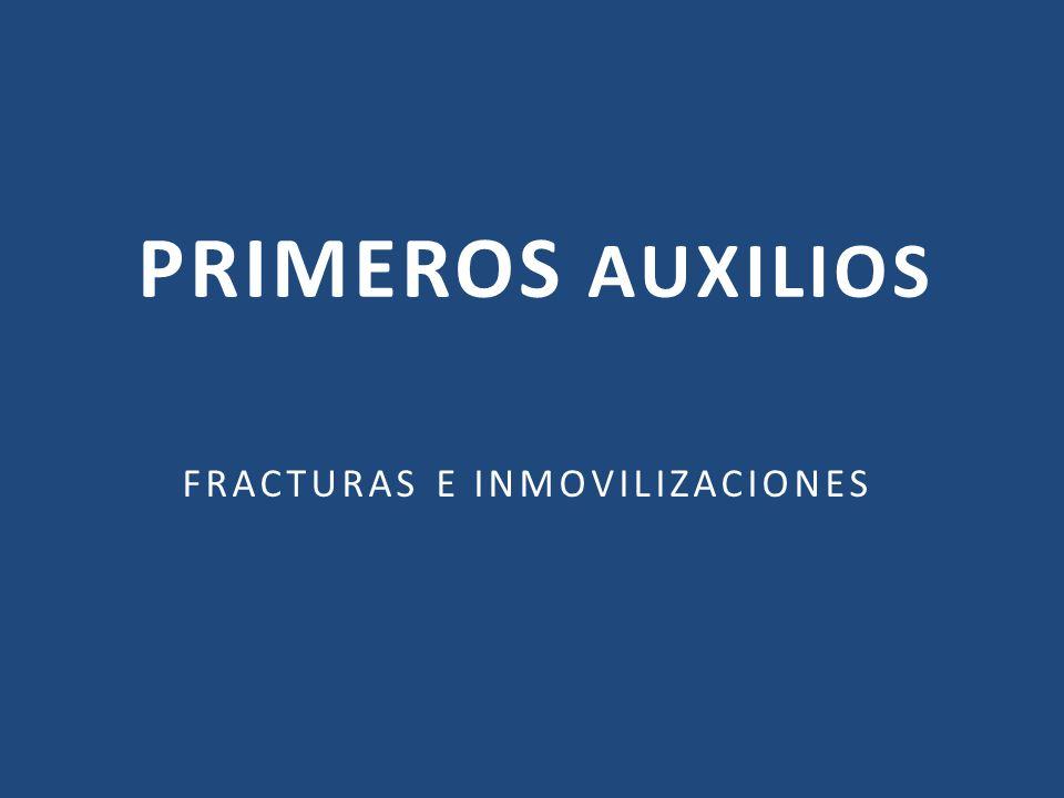 FRACTURAS E INMOVILIZACIONES