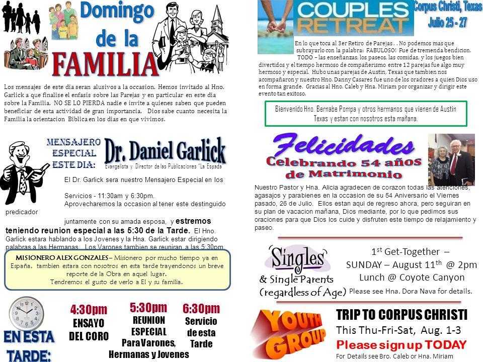 Domingo de la Corpus Christi, Texas Julio 25 - 27 FAMILIA Felicidades