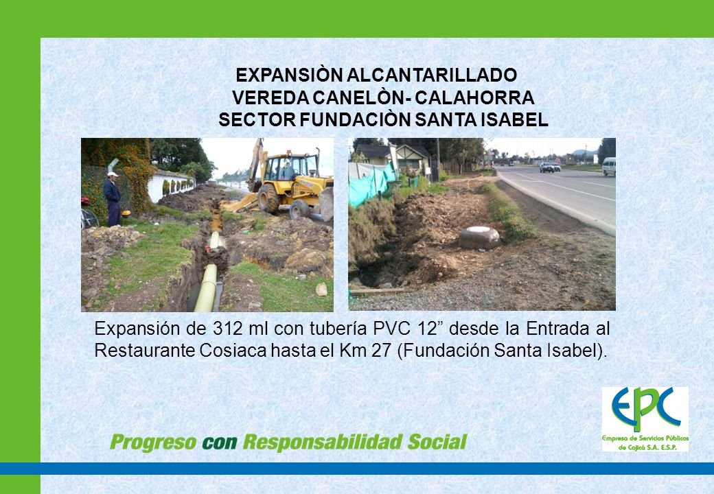 EXPANSIÒN ALCANTARILLADO VEREDA CANELÒN- CALAHORRA SECTOR FUNDACIÒN SANTA ISABEL