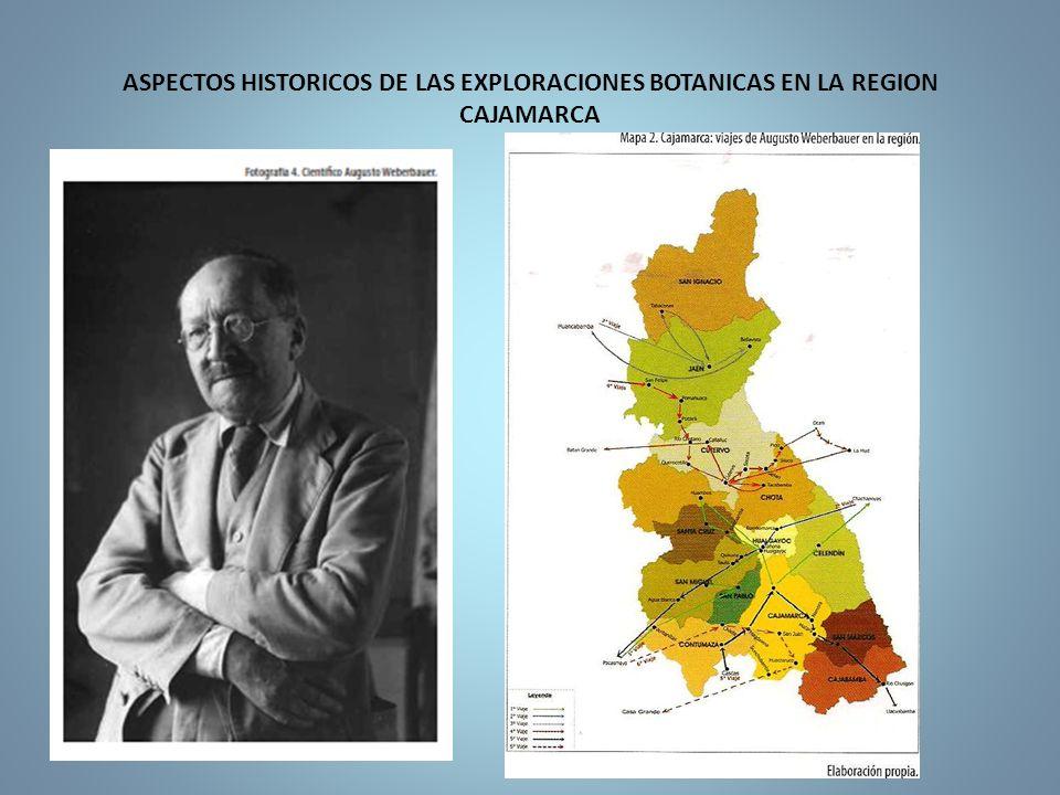 ASPECTOS HISTORICOS DE LAS EXPLORACIONES BOTANICAS EN LA REGION CAJAMARCA