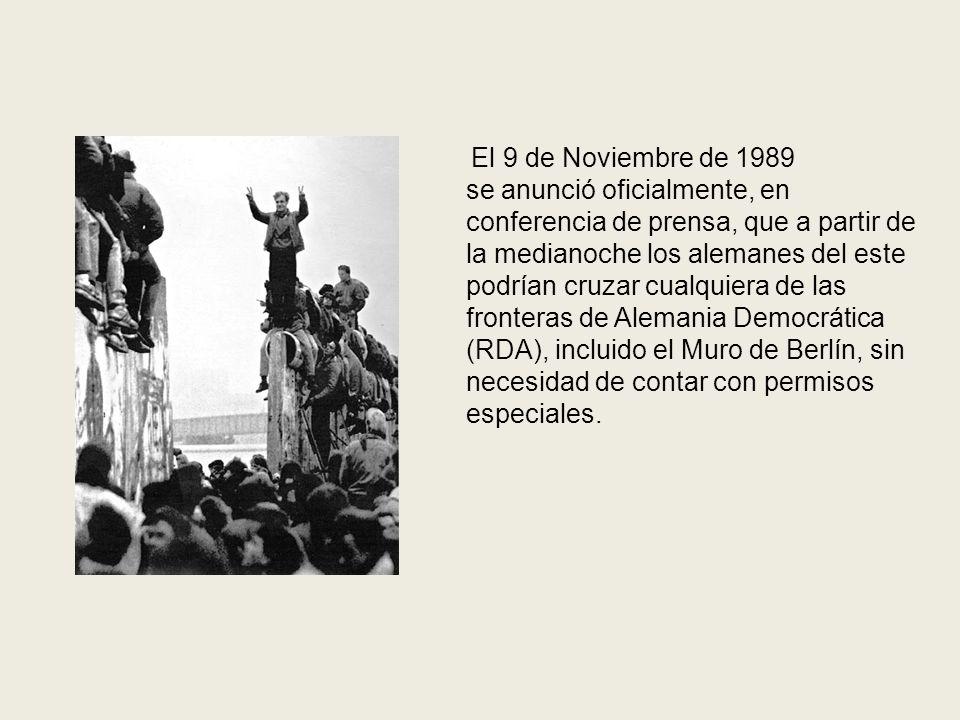 El 9 de Noviembre de 1989