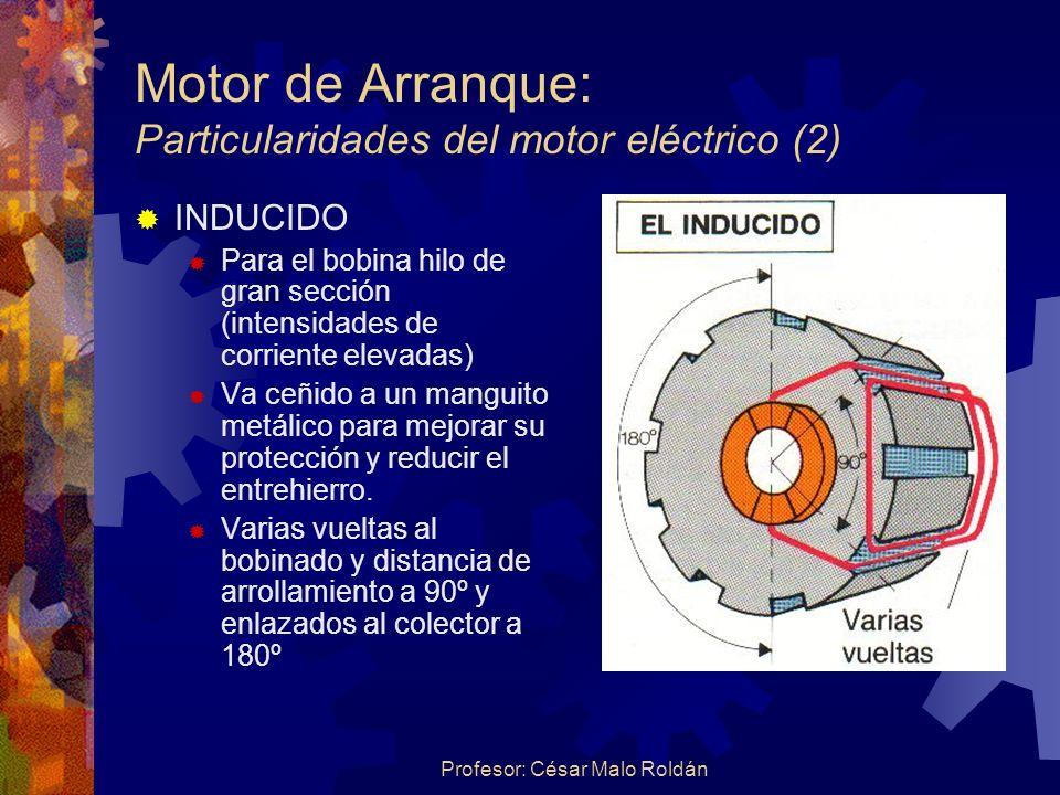 Motor de Arranque: Particularidades del motor eléctrico (2)