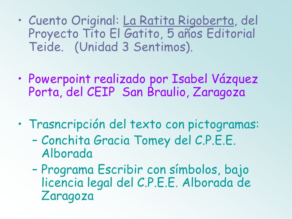 Cuento Original: La Ratita Rigoberta, del Proyecto Tito El Gatito, 5 años Editorial Teide. (Unidad 3 Sentimos).