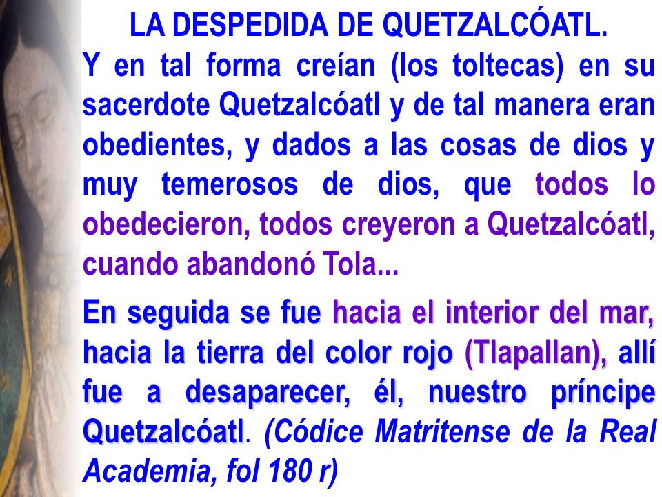 LA DESPEDIDA DE QUETZALCÓATL.