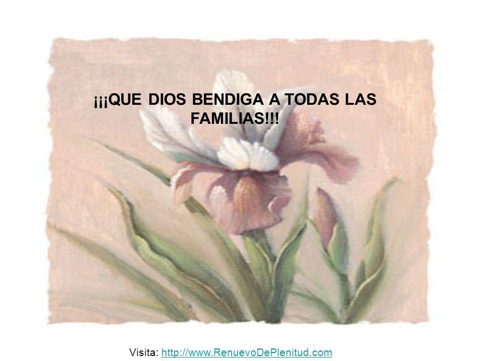 ¡¡¡QUE DIOS BENDIGA A TODAS LAS FAMILIAS!!!
