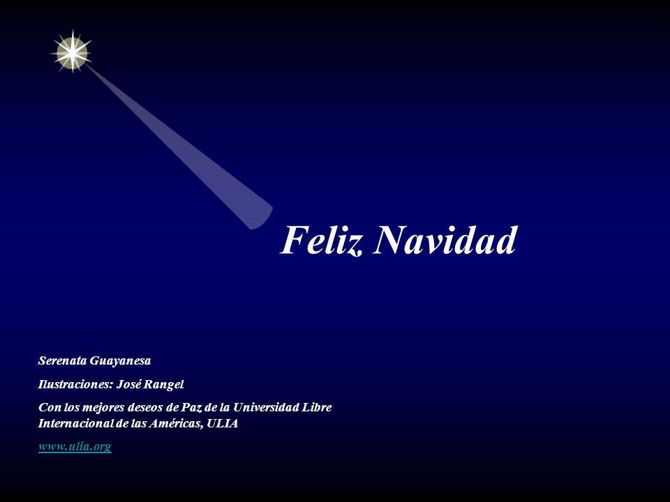 Feliz Navidad Serenata Guayanesa Ilustraciones: José Rangel