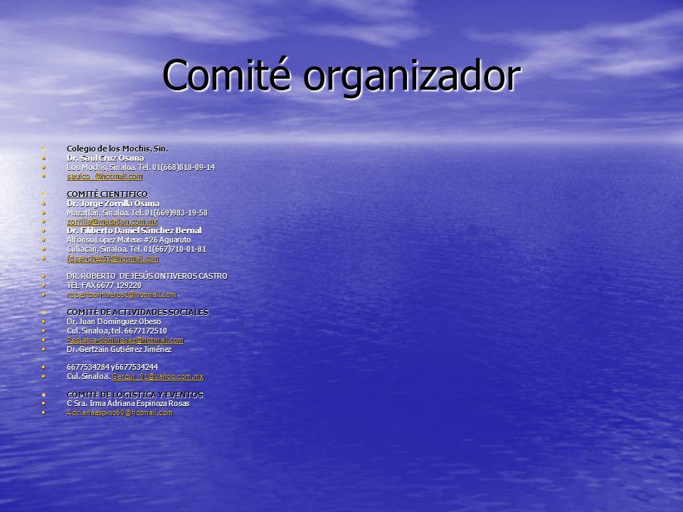 Comité organizador Colegio de los Mochis, Sin. Dr. Saúl Cruz Osuna