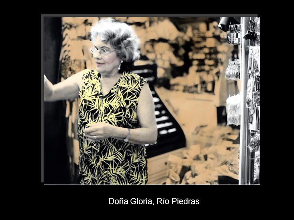 Doña Gloria, Río Piedras