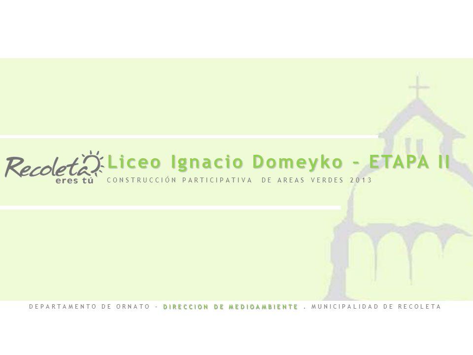 Liceo Ignacio Domeyko – ETAPA II