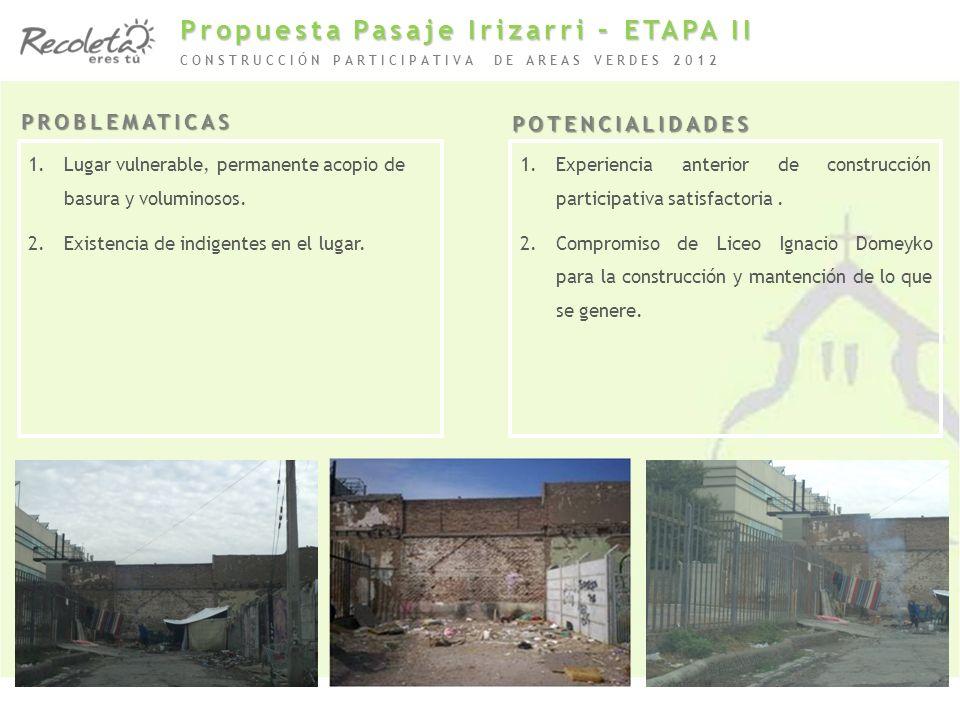 Propuesta Pasaje Irizarri – ETAPA II