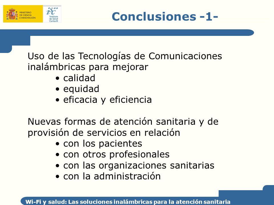 Conclusiones -1- Uso de las Tecnologías de Comunicaciones inalámbricas para mejorar. calidad. equidad.