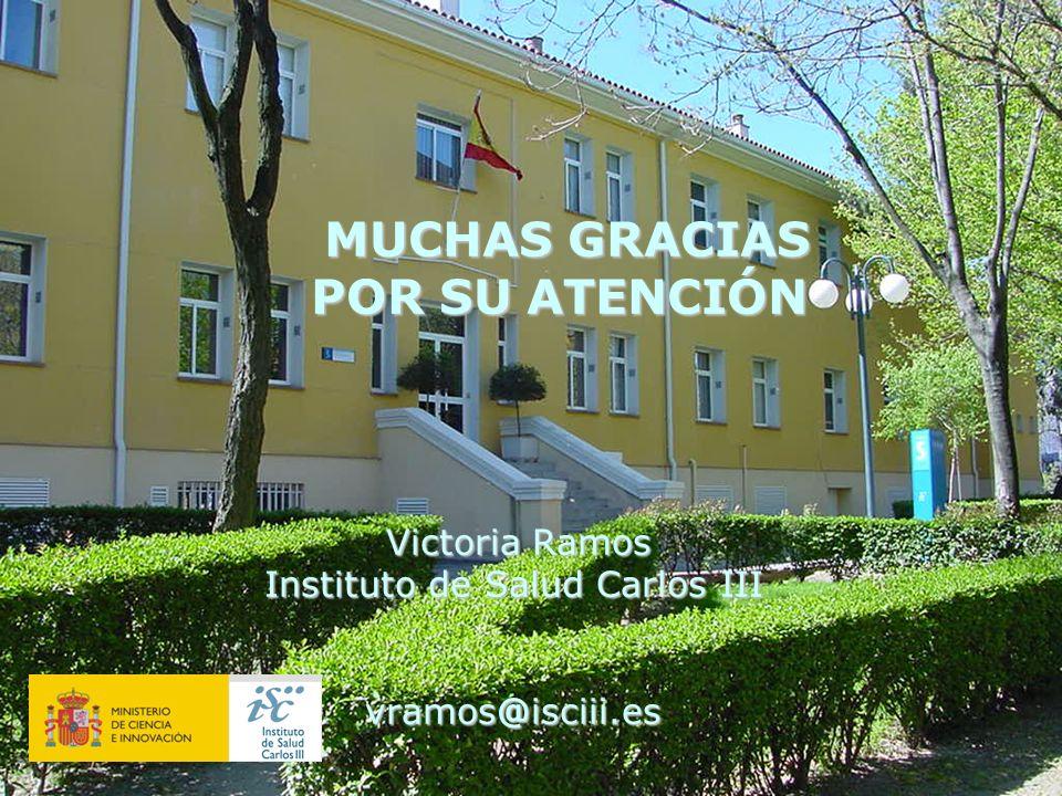 Victoria Ramos Instituto de Salud Carlos III vramos@isciii.es