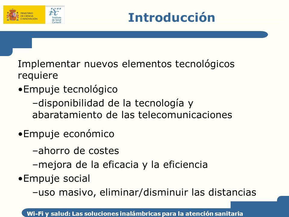 Introducción Implementar nuevos elementos tecnológicos requiere