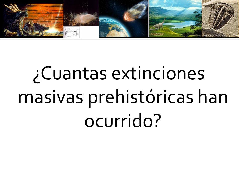 ¿Cuantas extinciones masivas prehistóricas han ocurrido