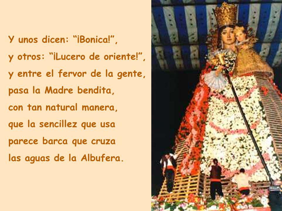 Y unos dicen: ¡Bonica! ,