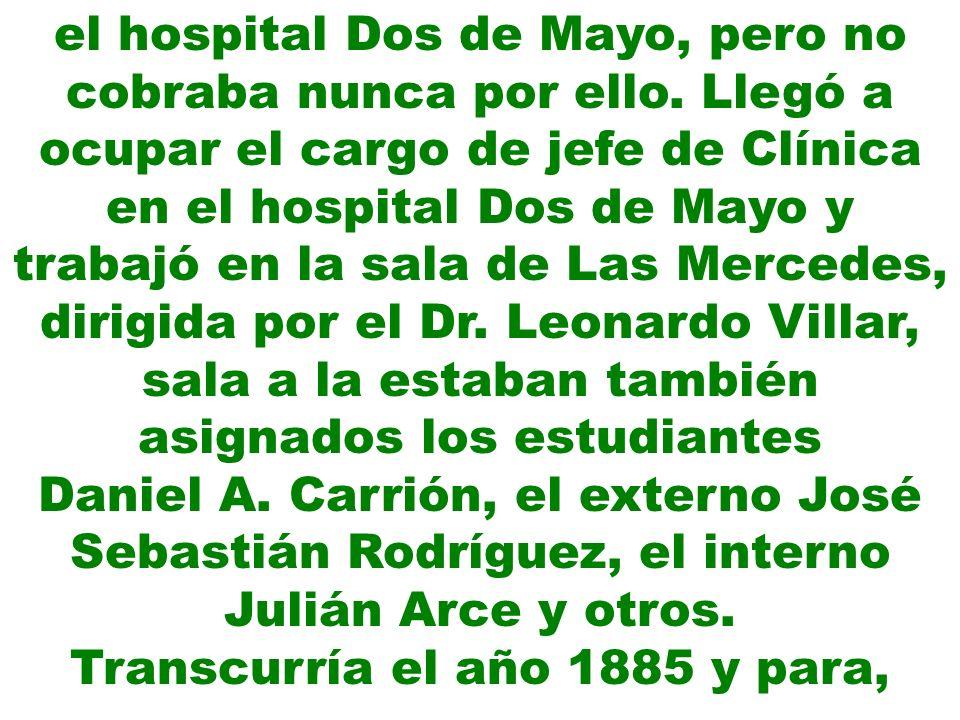 el hospital Dos de Mayo, pero no