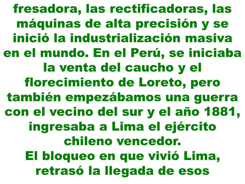 El bloqueo en que vivió Lima, retrasó la llegada de esos
