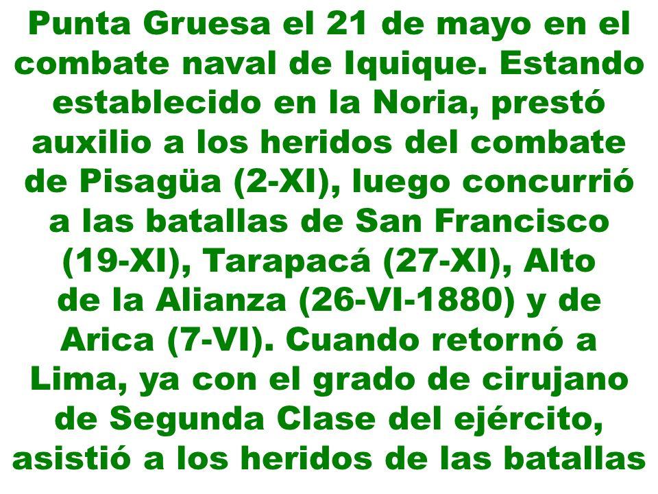 de la Alianza (26-VI-1880) y de Arica (7-VI). Cuando retornó a