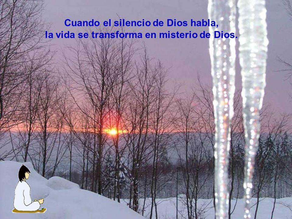 Cuando el silencio de Dios habla,
