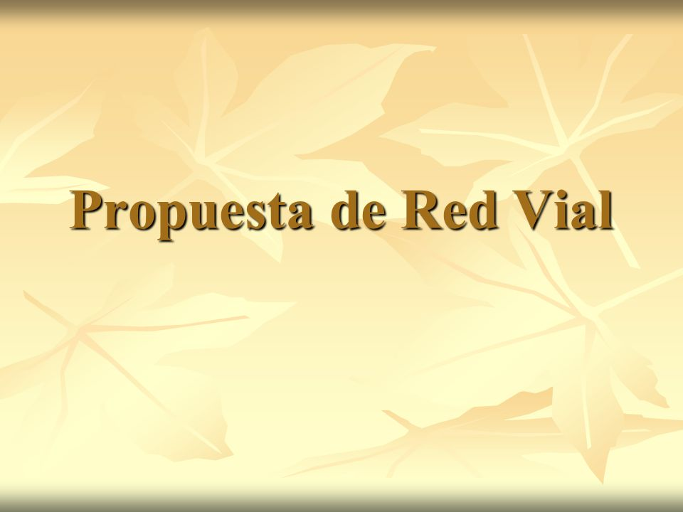 Propuesta de Red Vial