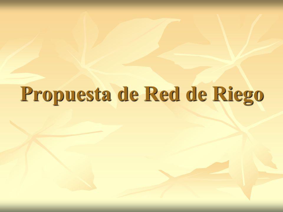 Propuesta de Red de Riego