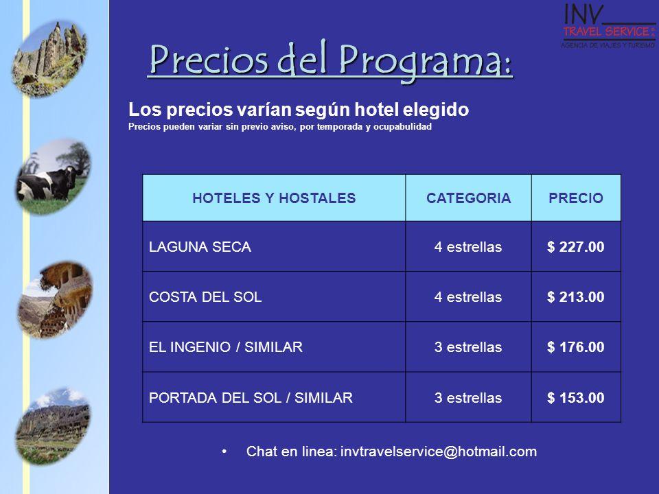 Precios del Programa: Los precios varían según hotel elegido