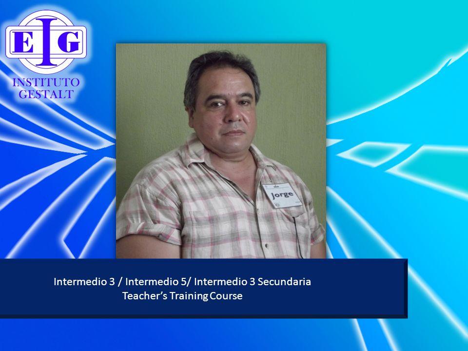 Intermedio 3 / Intermedio 5/ Intermedio 3 Secundaria