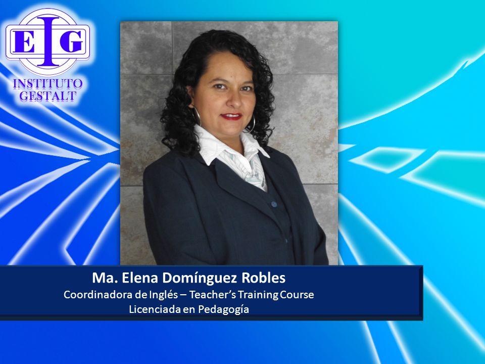 Ma. Elena Domínguez Robles Ma. Elena Domínguez Robles