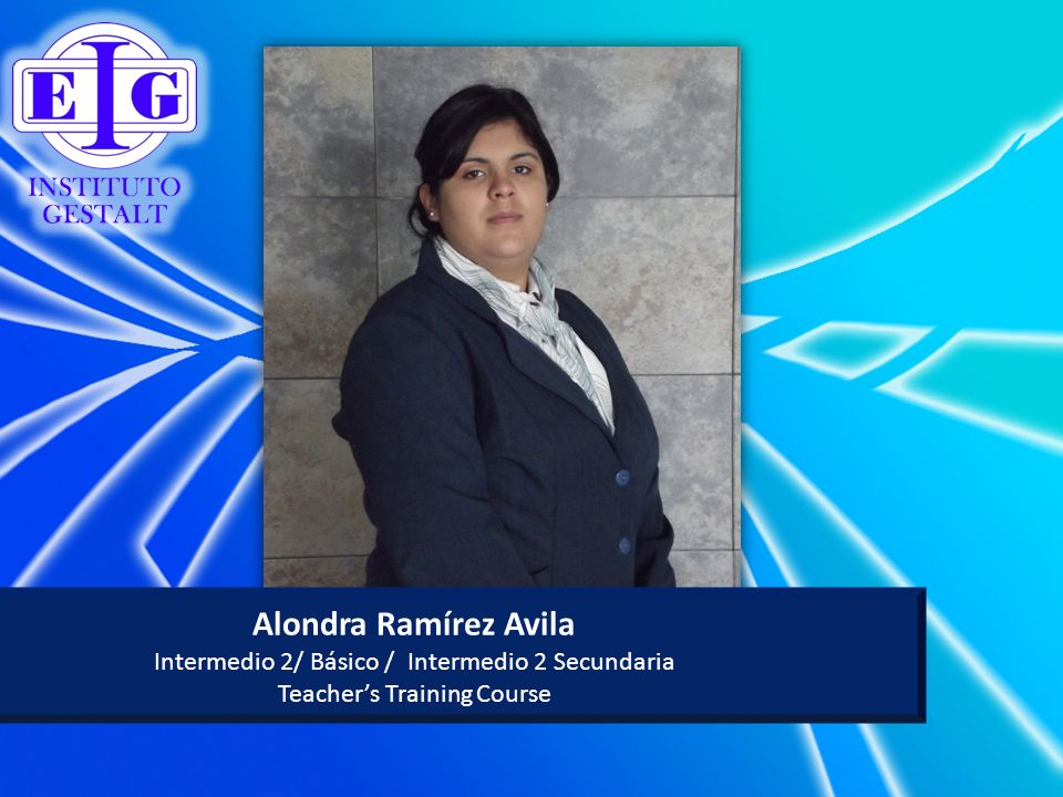 Alondra Ramírez Avila Intermedio 2/ Básico / Intermedio 2 Secundaria