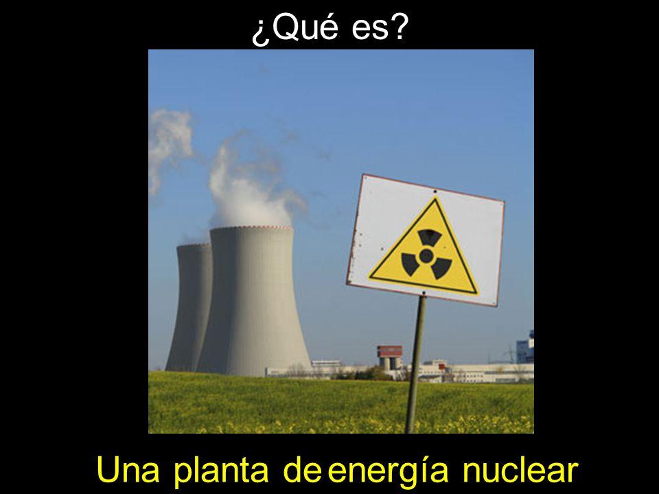 ¿Qué es Una planta de energía nuclear