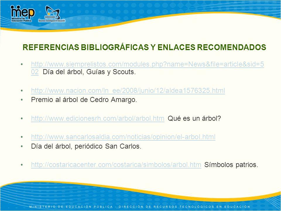 REFERENCIAS BIBLIOGRÁFICAS Y ENLACES RECOMENDADOS