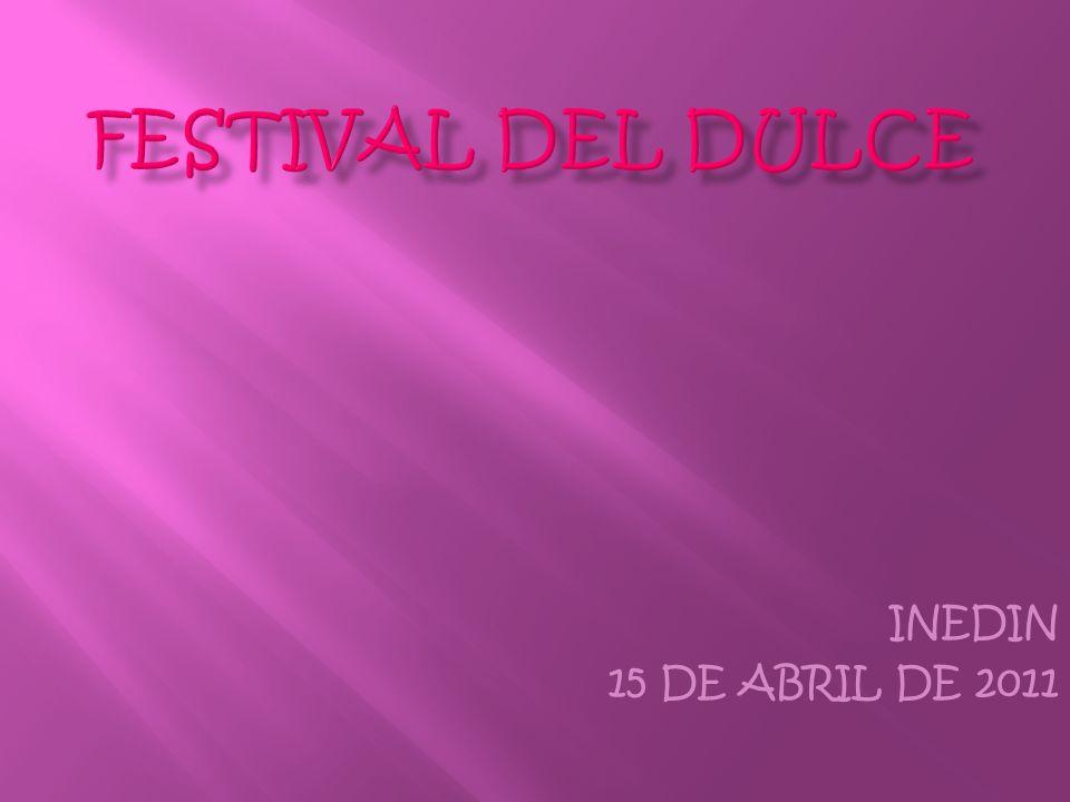Festival del dulce INEDIN 15 DE ABRIL DE 2011