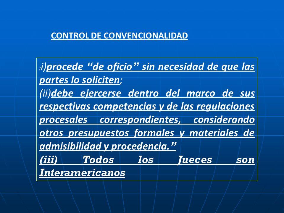 (iii) Todos los Jueces son Interamericanos