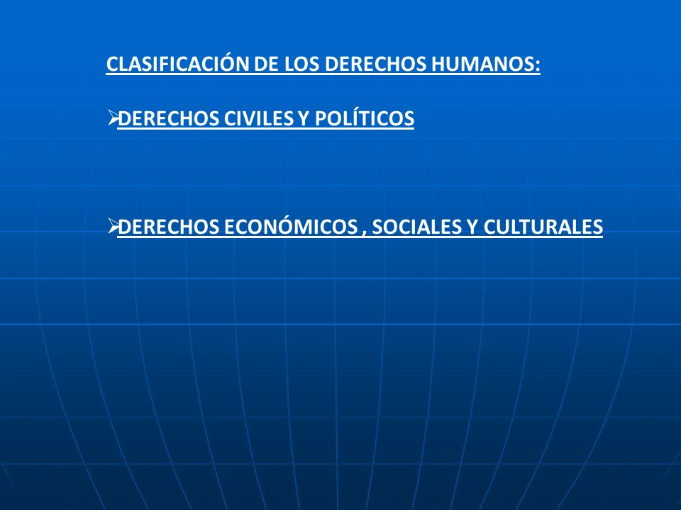 CLASIFICACIÓN DE LOS DERECHOS HUMANOS: