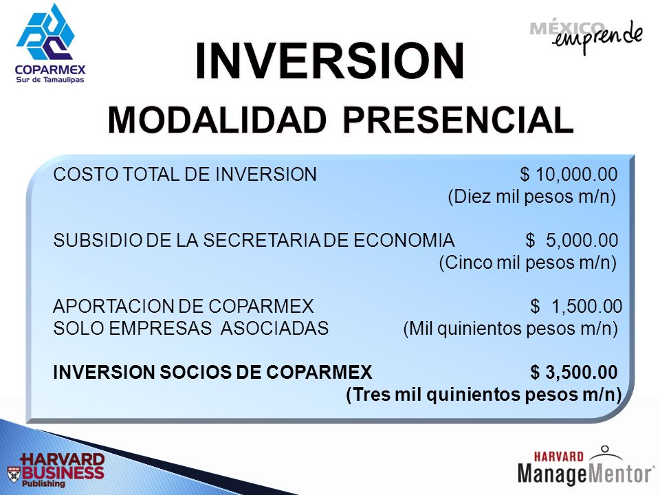 INVERSION MODALIDAD PRESENCIAL COSTO TOTAL DE INVERSION $ 10,000.00