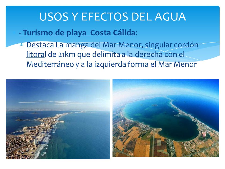 USOS Y EFECTOS DEL AGUA - Turismo de playa Costa Cálida: