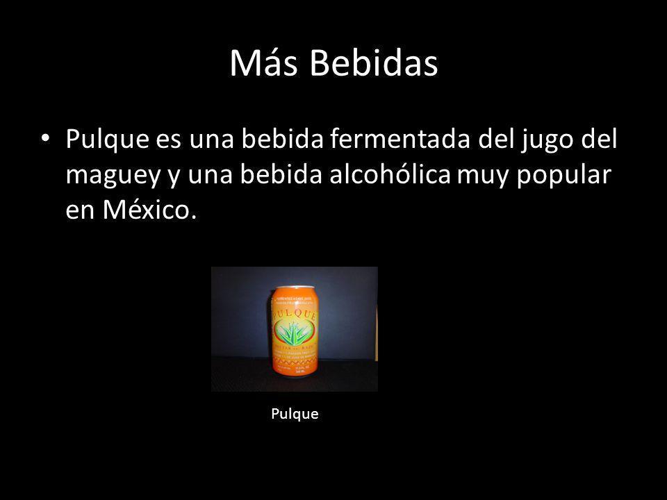 Más Bebidas Pulque es una bebida fermentada del jugo del maguey y una bebida alcohólica muy popular en México.