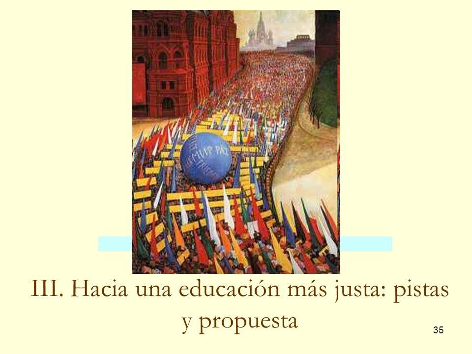 III. Hacia una educación más justa: pistas y propuesta