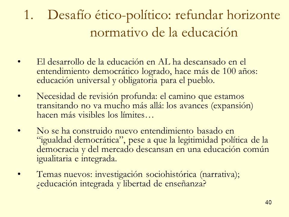 Desafío ético-político: refundar horizonte normativo de la educación