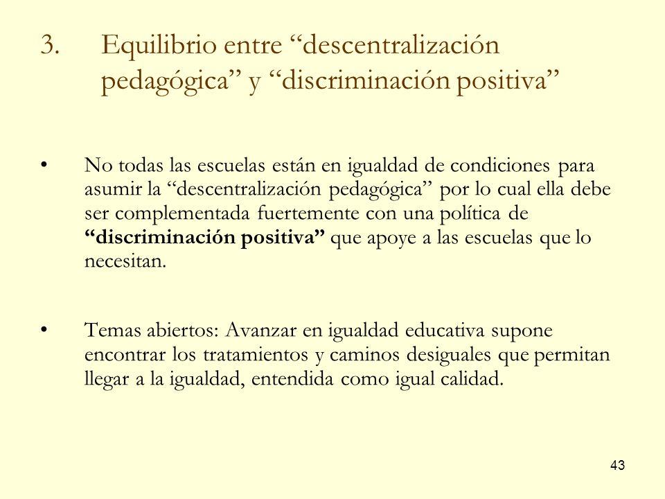 Equilibrio entre descentralización pedagógica y discriminación positiva